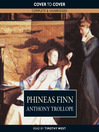 Phineas Finn (MP3): Palliser Series, Book 2